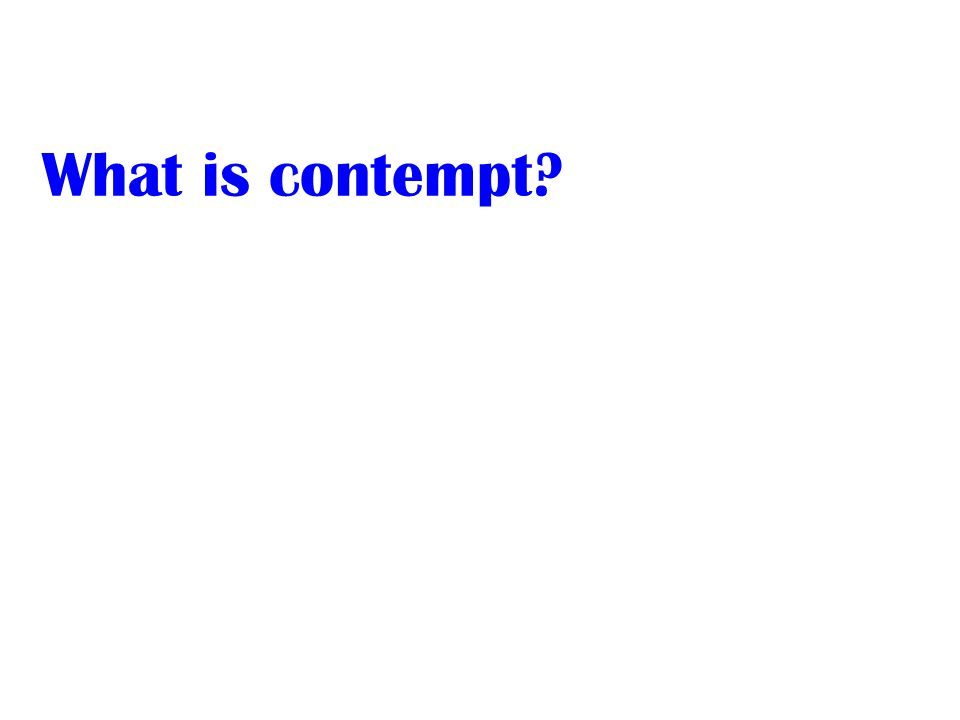What is contempt
