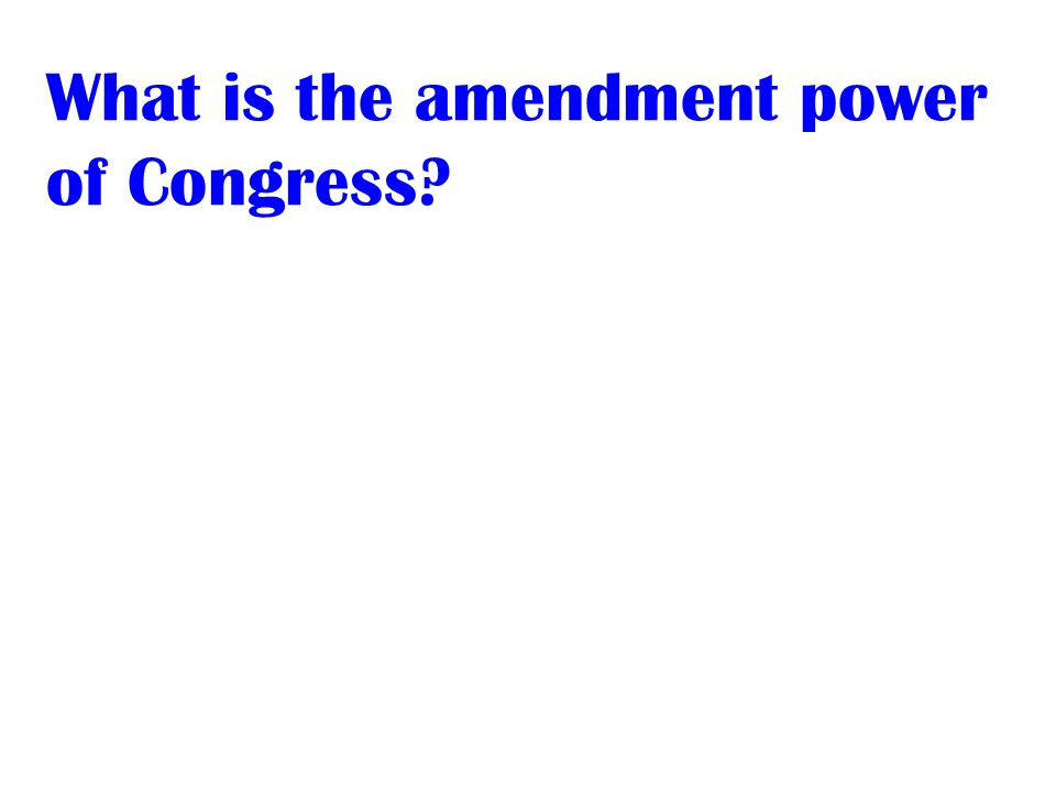 What is the amendment power of Congress