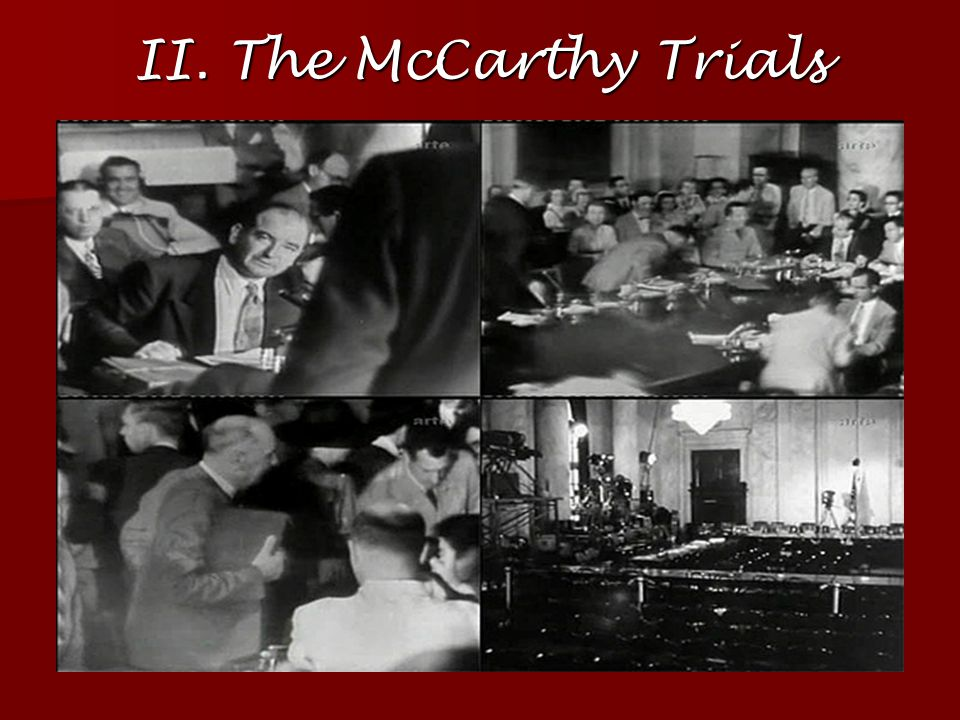 II. The McCarthy Trials
