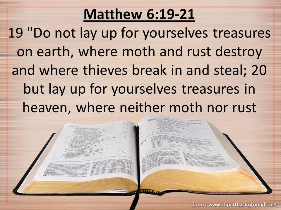 Matthew 6:19-21 19