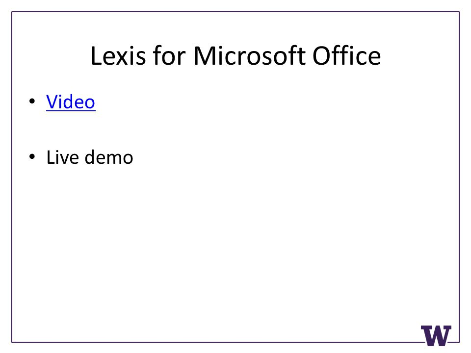 Lexis for Microsoft Office Video Live demo