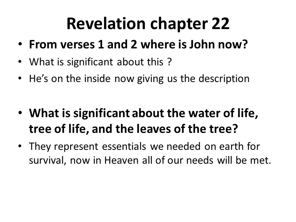 Revelation chapter 22 From verses 1 and 2 where is John now.