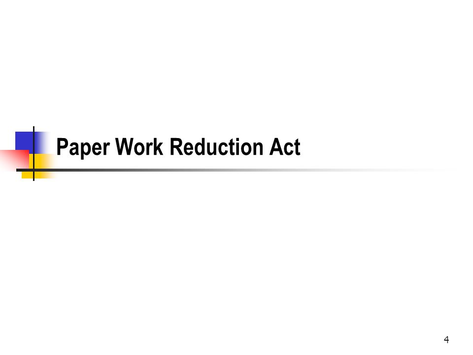 5 Paperwork Reduction Act Intended to require agencies to be more thoughtful about reporting requirements Requires review by OMB Applies to most agencies, including independent agencies OBM does not have the authority to veto requests by independent agencies Provides a defense against claims by the government that the individual did not provide the requested information.