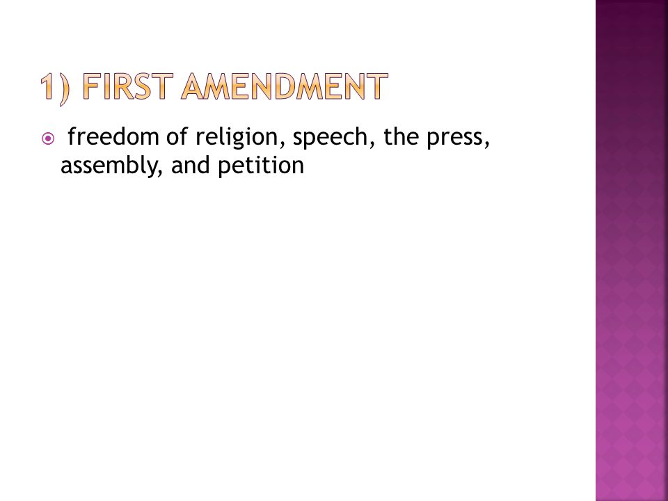  freedom of religion, speech, the press, assembly, and petition