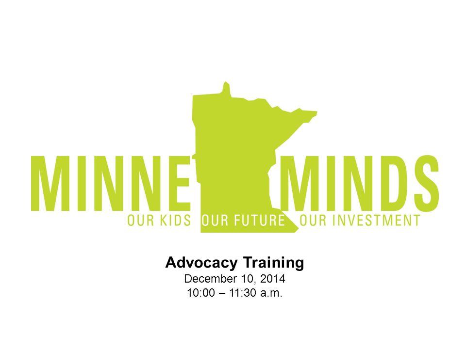 Advocacy Training December 10, 2014 10:00 – 11:30 a.m.