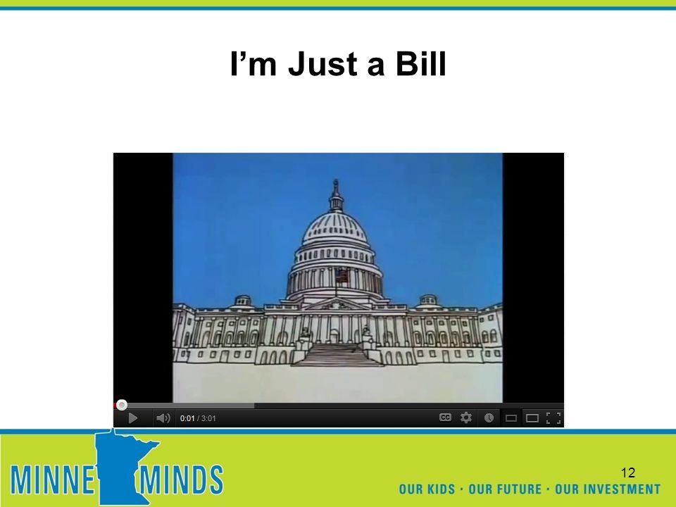 I'm Just a Bill 12