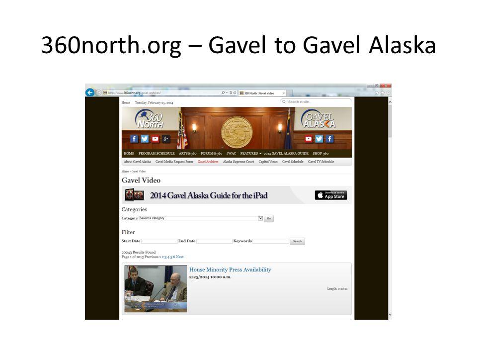 360north.org – Gavel to Gavel Alaska