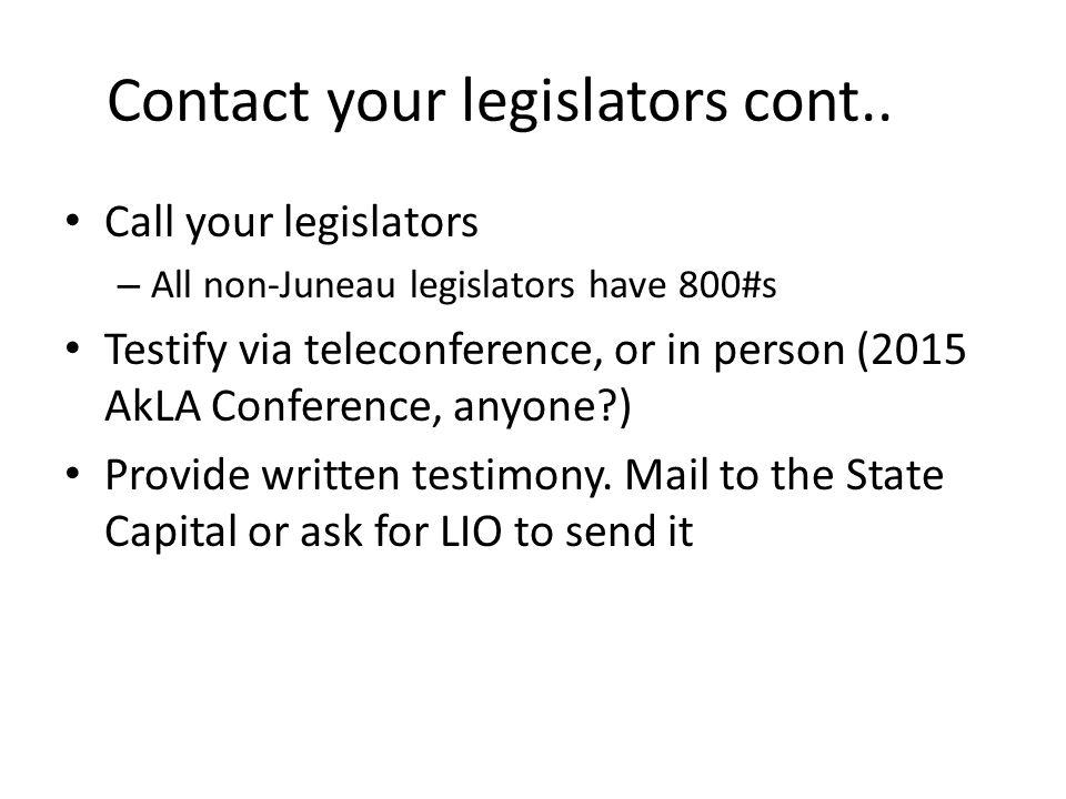 Contact your legislators cont..