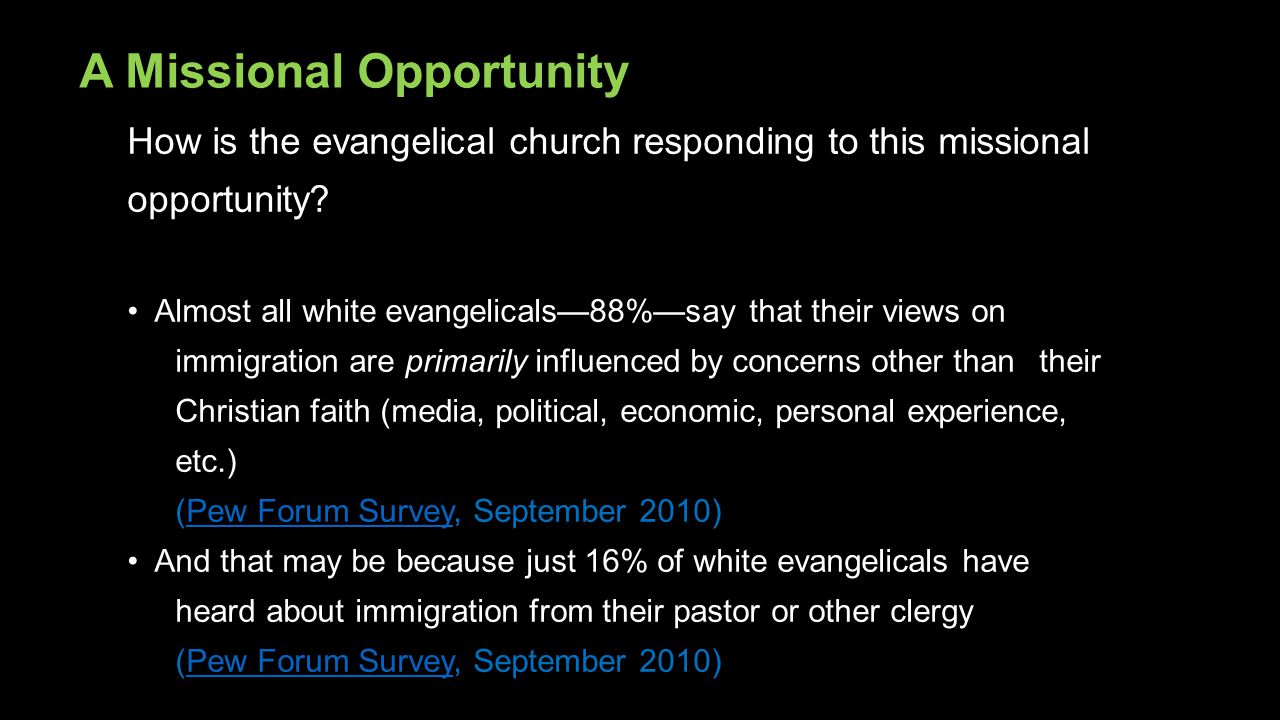 How is the evangelical church responding to this missional opportunity? Almost all white evangelicals—88%—say that their views on immigration are prim