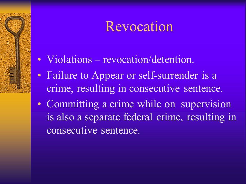 Revocation Violations – revocation/detention.