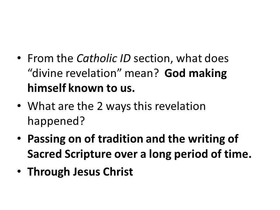 From the Catholic ID section, what does divine revelation mean.