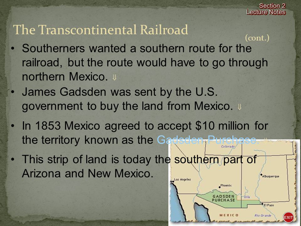 The Transcontinental Railroad Sectional disagreements moved with settlers into the new territories.