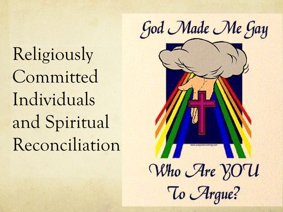 Religiously Committed Individuals and Spiritual Reconciliation