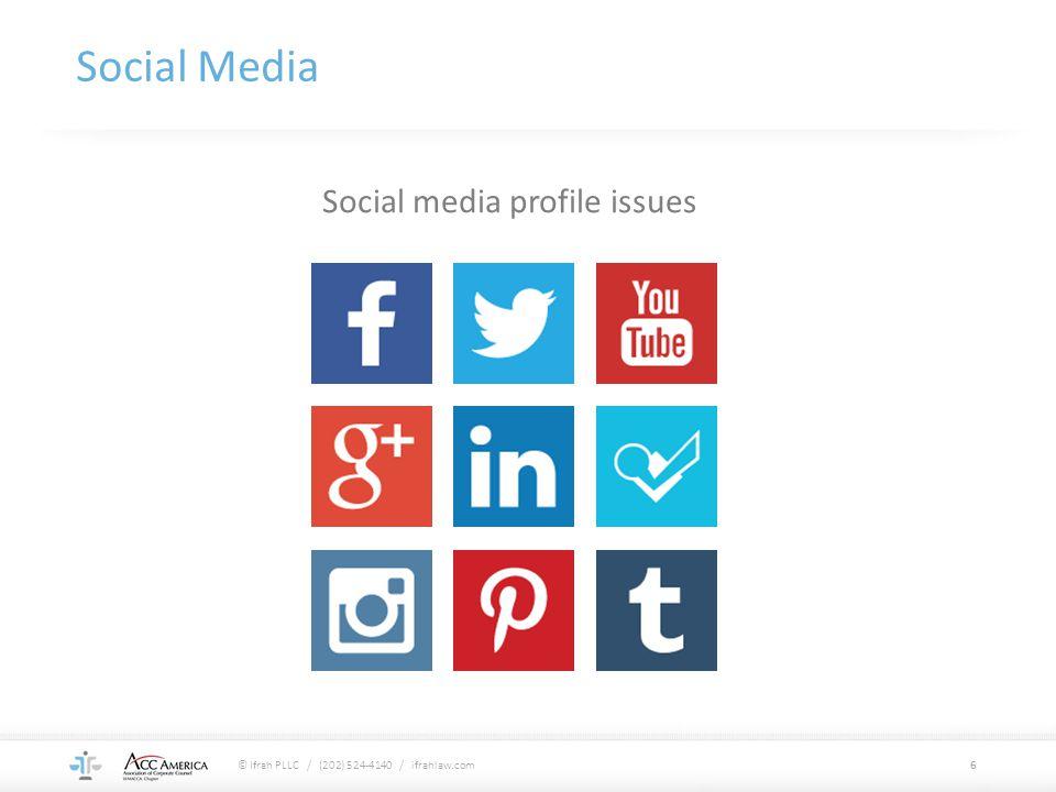 Social Media 6 Social media profile issues