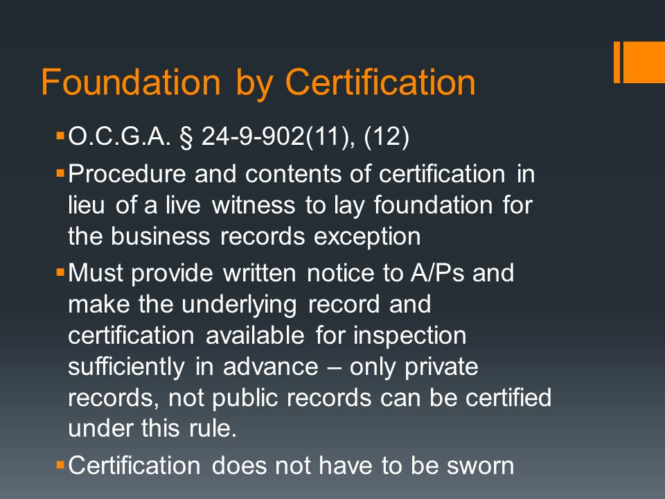 Foundation by Certification  O.C.G.A.