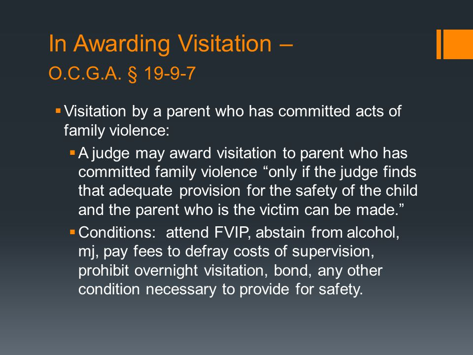 In Awarding Visitation – O.C.G.A.