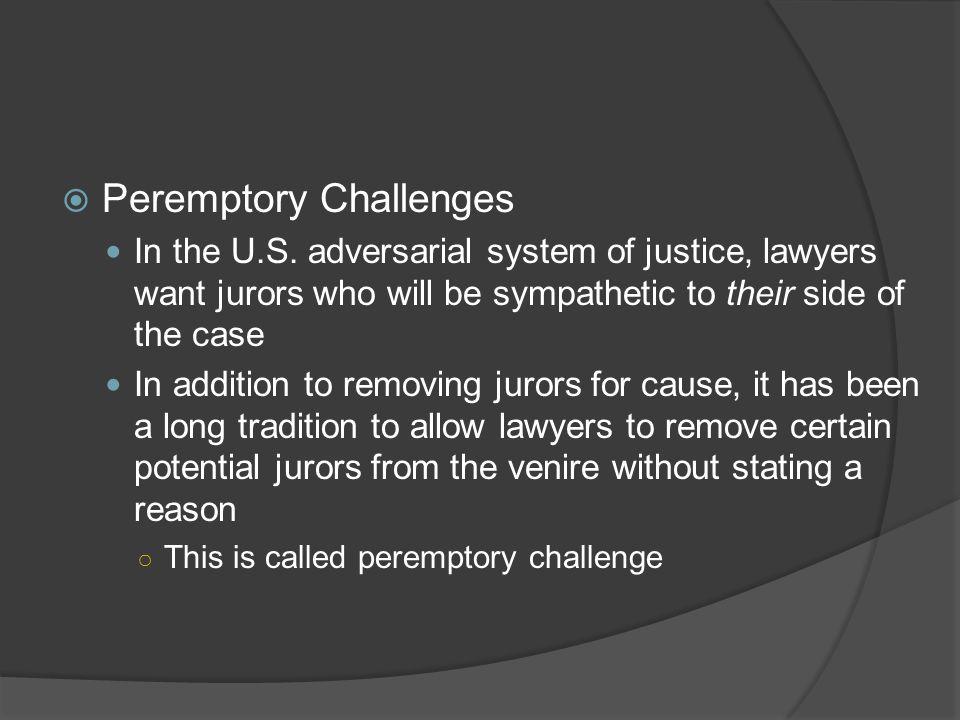  Peremptory Challenges In the U.S.