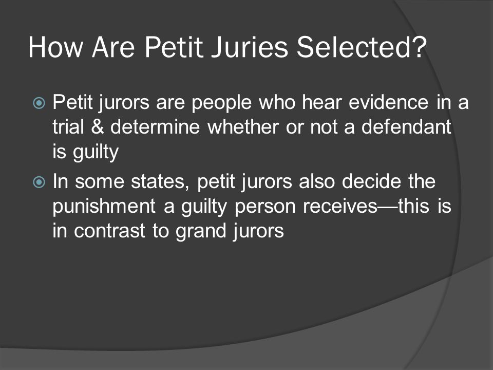 How Are Petit Juries Selected.