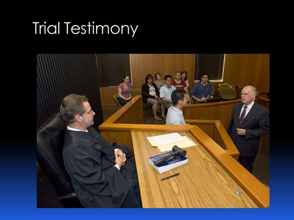 Trial Testimony
