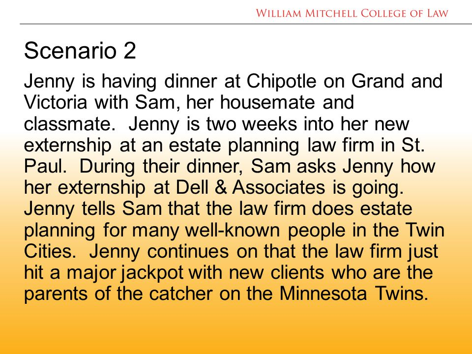Scenario 2 Jenny is having dinner at Chipotle on Grand and Victoria with Sam, her housemate and classmate.