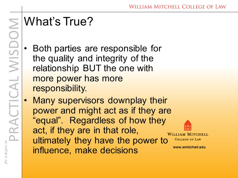 www.wmitchell.edu PRACTICAL WISDOM for a degree in What's True.