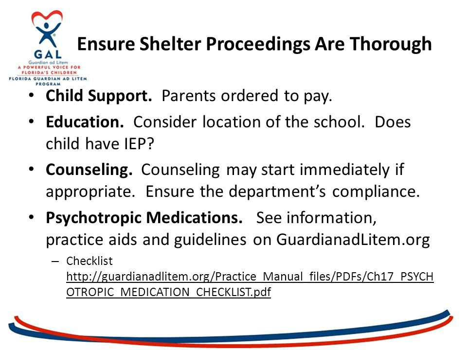 Ensure Shelter Proceedings Are Thorough Child Support.