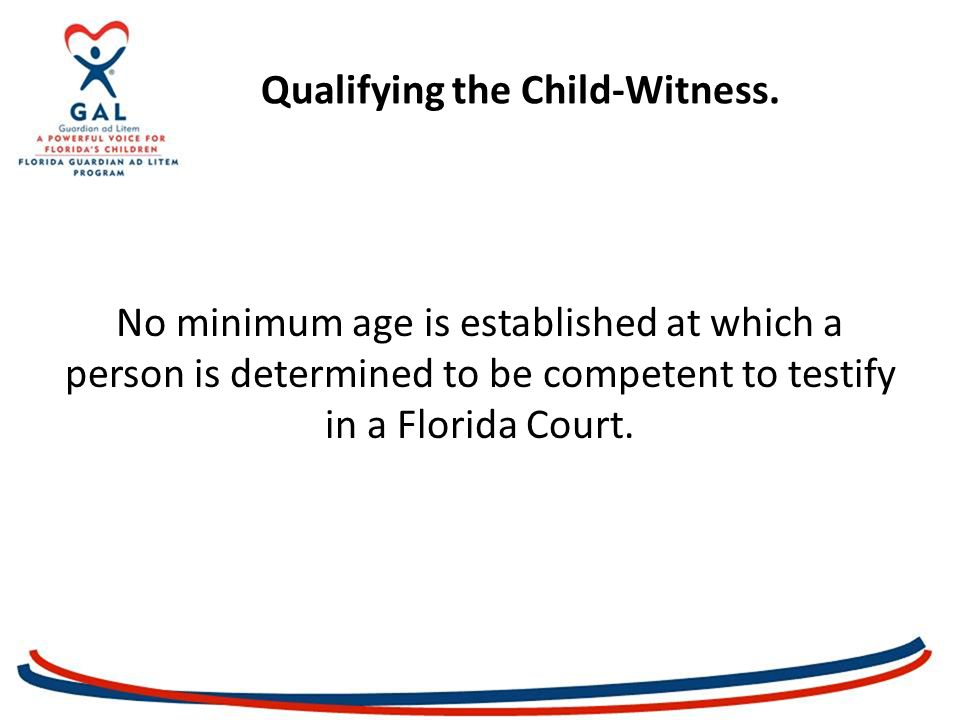 Qualifying the Child-Witness.