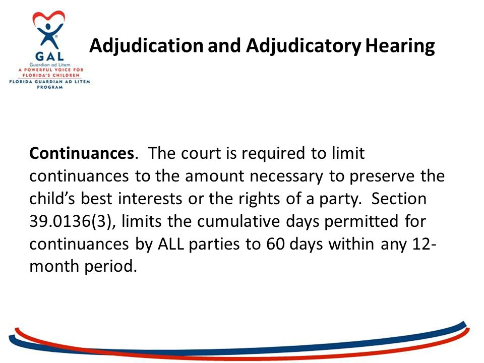 Adjudication and Adjudicatory Hearing Continuances.