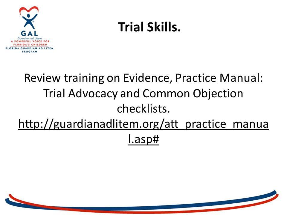 Trial Skills.