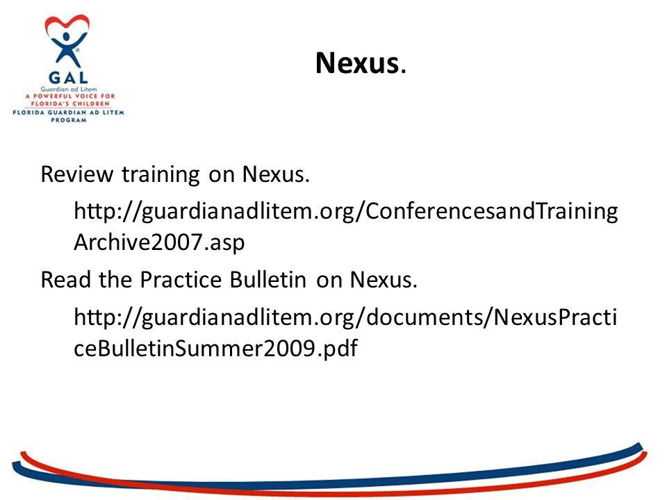 Nexus. Review training on Nexus.