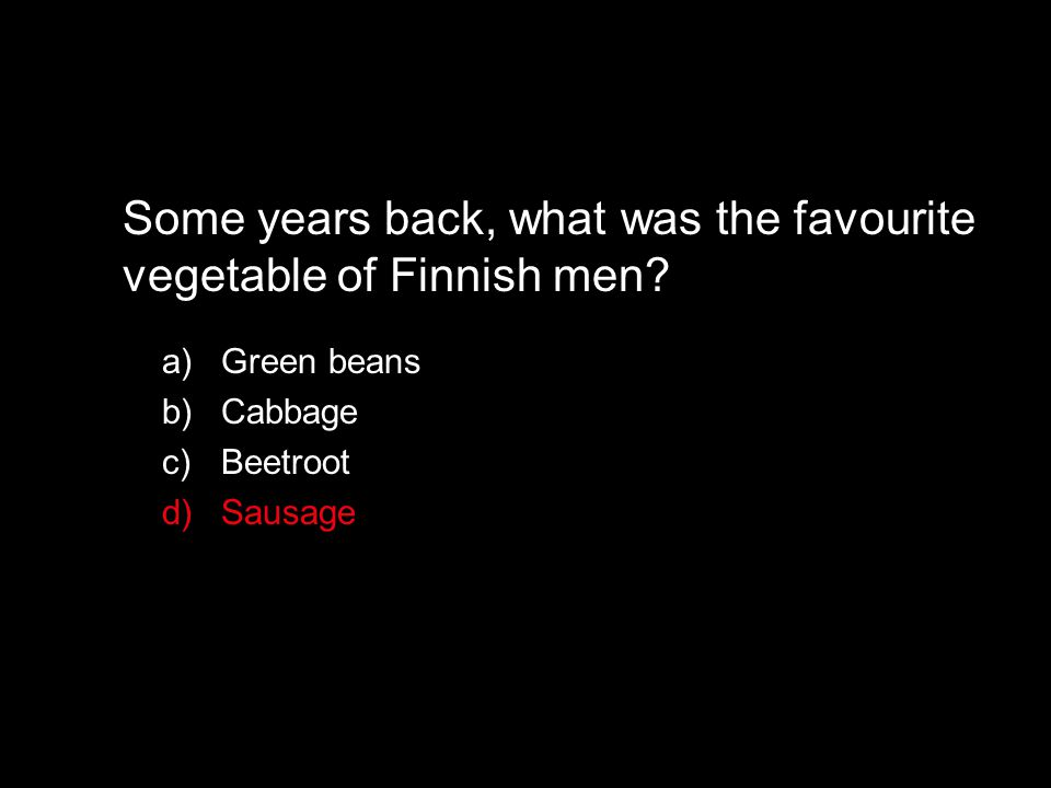 Some years back, what was the favourite vegetable of Finnish men.