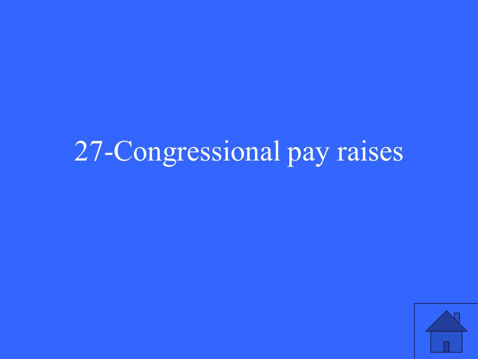 27-Congressional pay raises