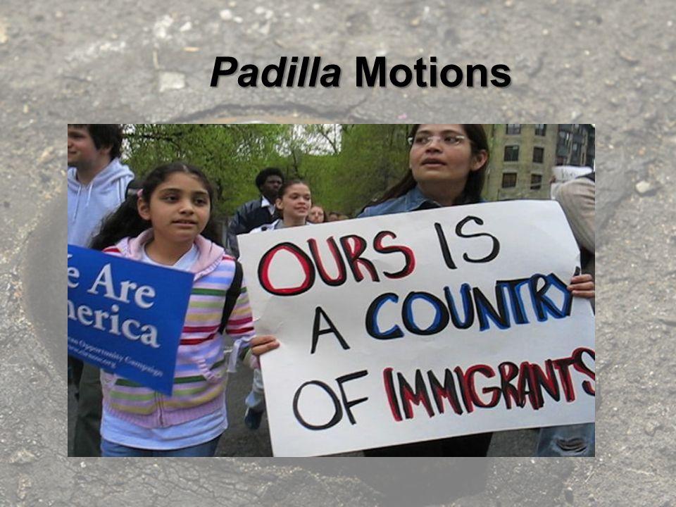 Padilla Motions