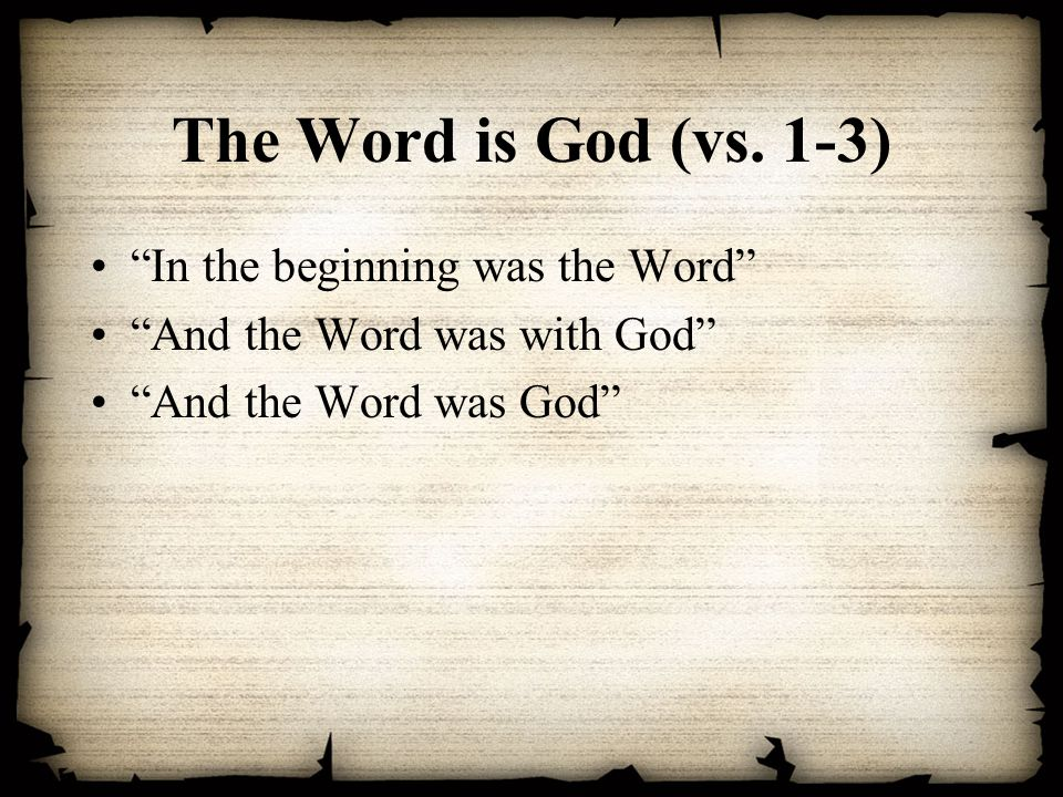 The Word became flesh (v.