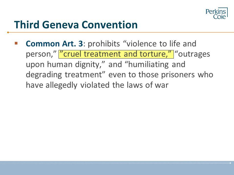 Third Geneva Convention  Common Art.