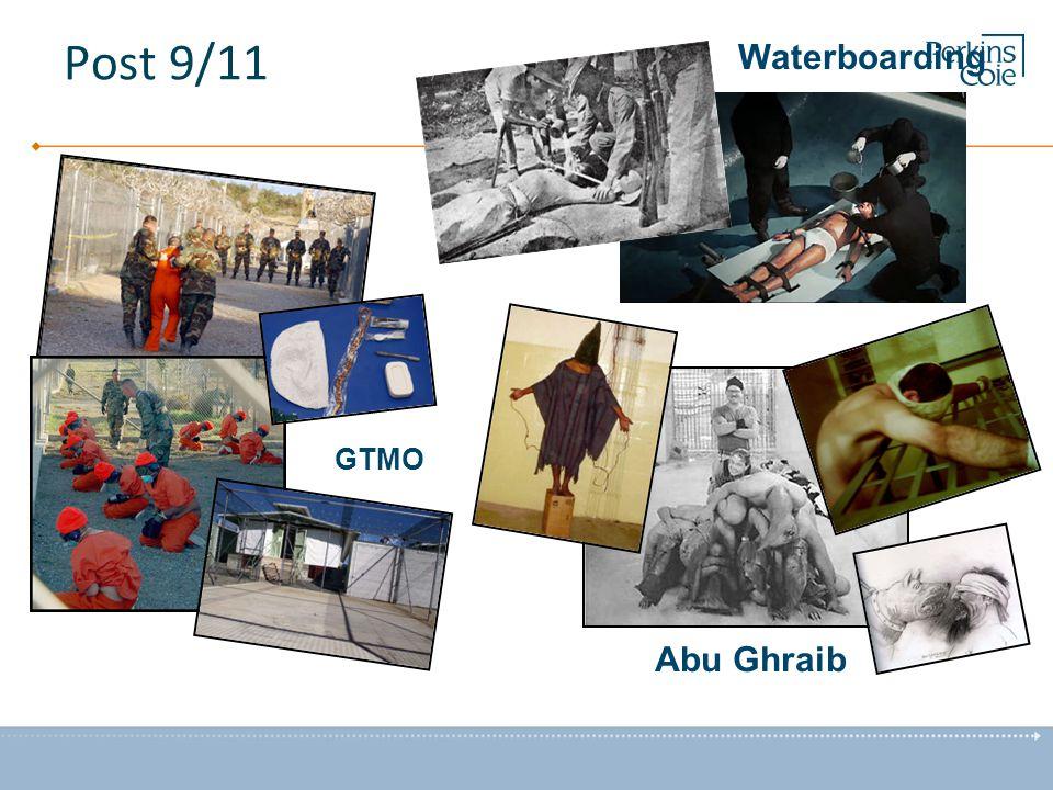 Post 9/11 GTMO Abu Ghraib Waterboarding