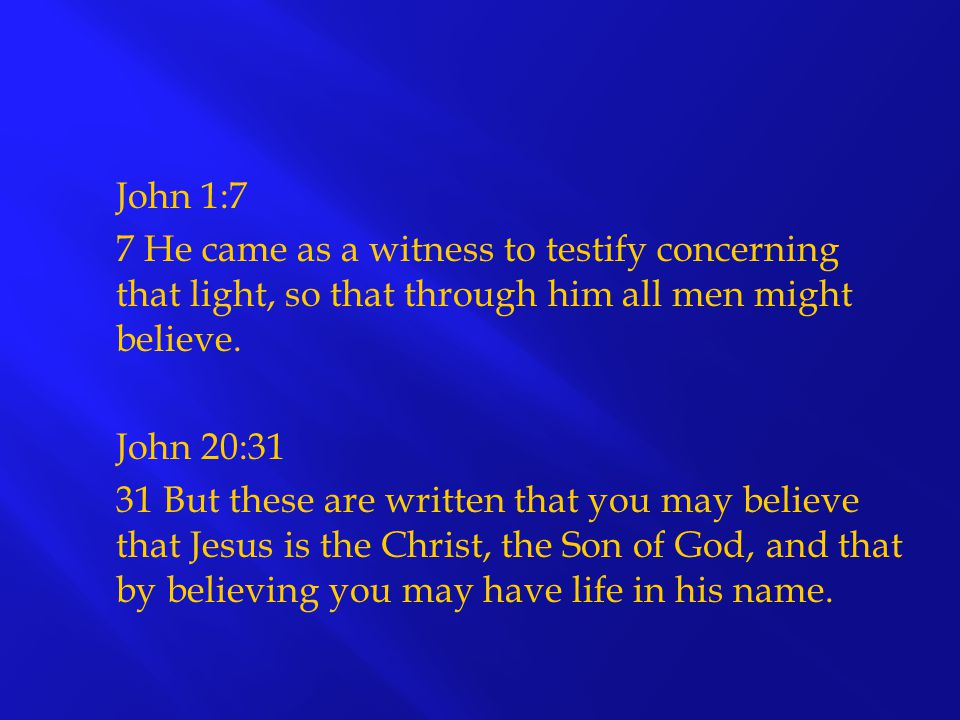 1.Faith requires that we have something to believe John 1:12-14 2.