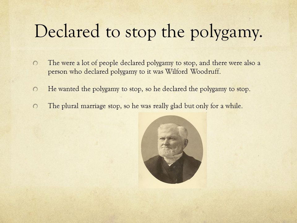 Declared to stop the polygamy.