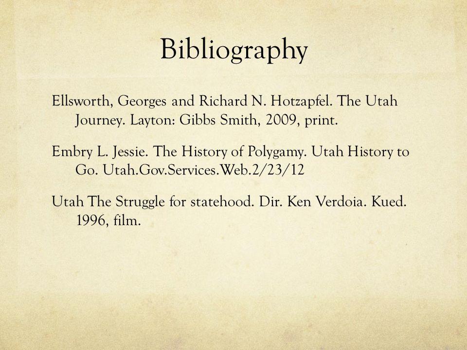 Bibliography Ellsworth, Georges and Richard N. Hotzapfel.