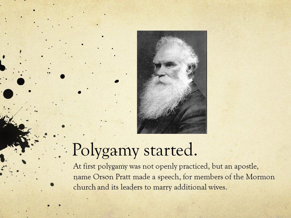 Polygamy started.