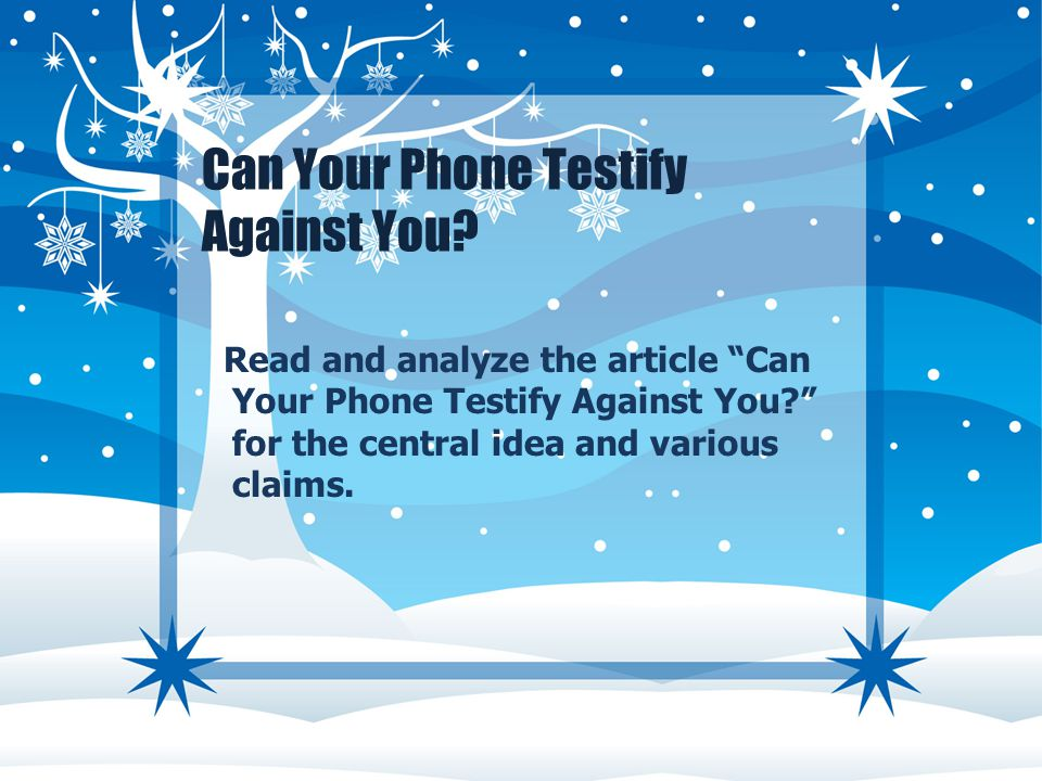 Can Your Phone Testify Against You.