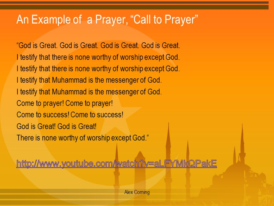 An Example of a Prayer, Call to Prayer Alex Corning