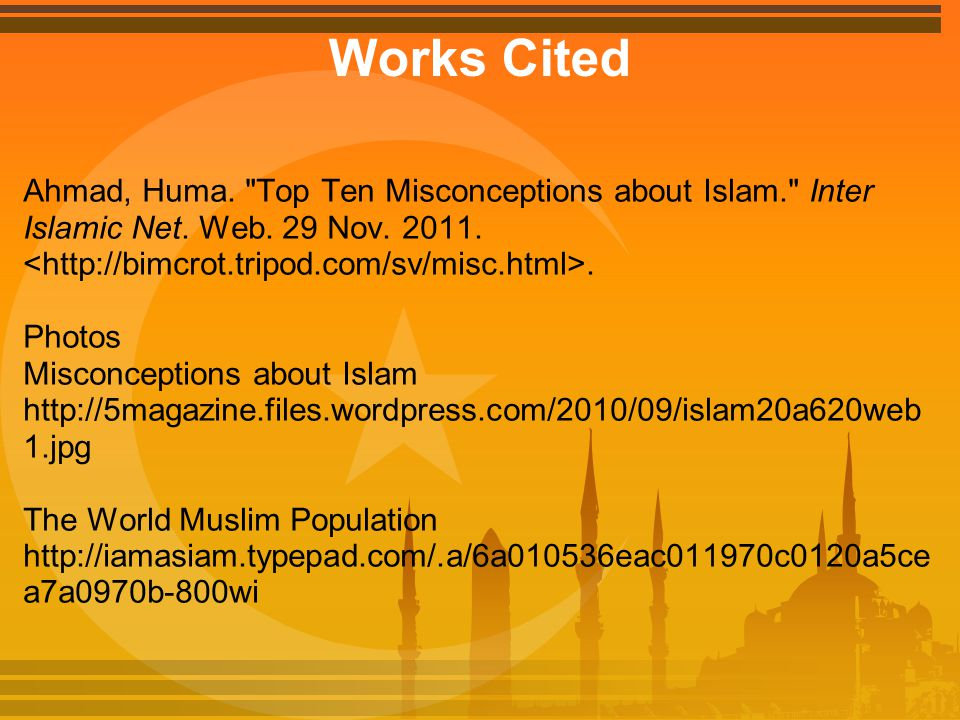 Works Cited Ahmad, Huma.