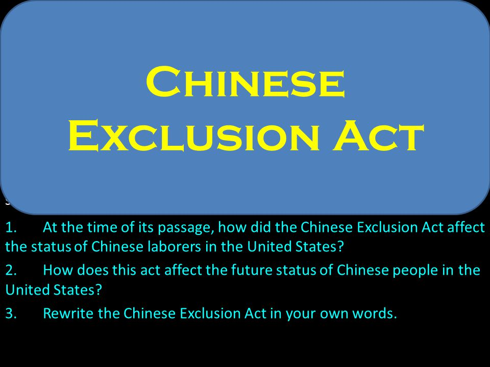 Document B- Chinese Exclusion Act Forty-Seventh Congress.