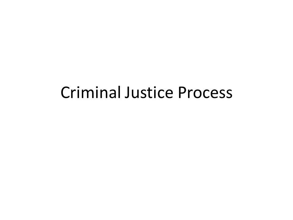 Criminal Justice Process