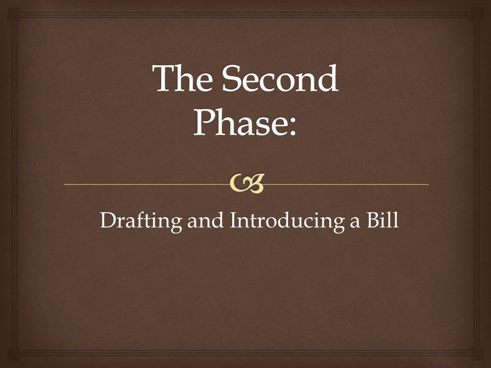 Drafting and Introducing a Bill