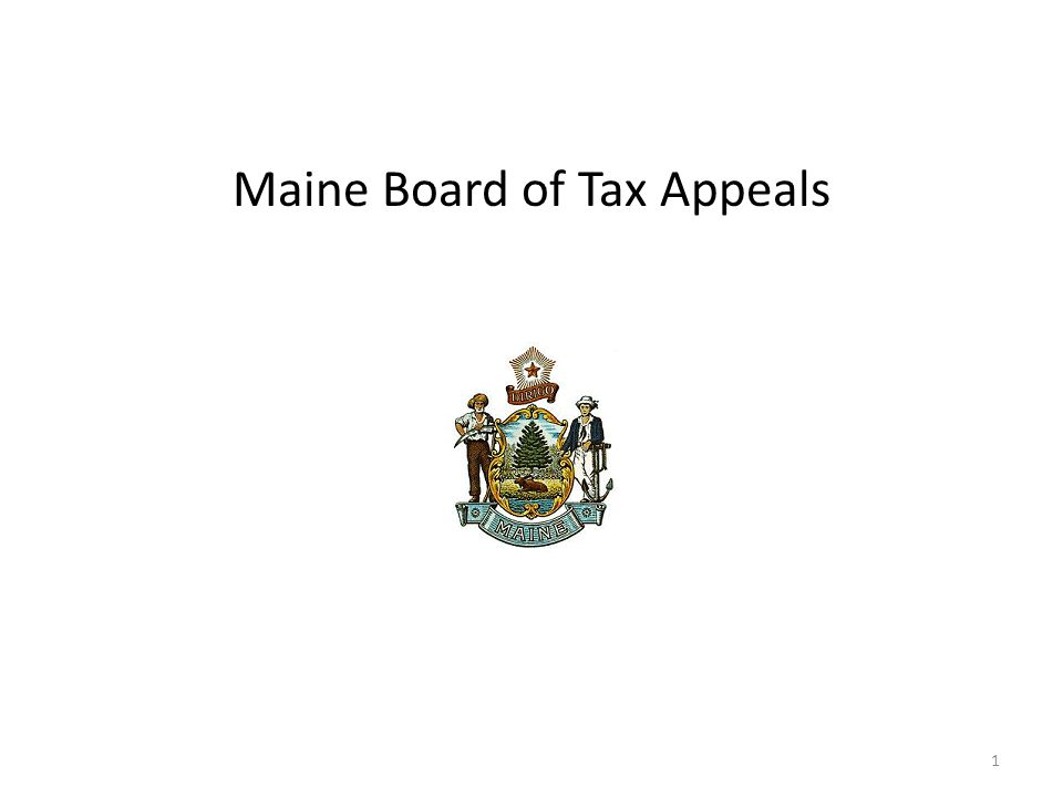 Maine Board of Tax Appeals 1