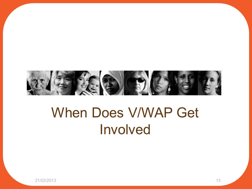 When Does V/WAP Get Involved 21/02/201315