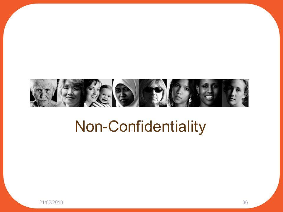 Non-Confidentiality 21/02/201336