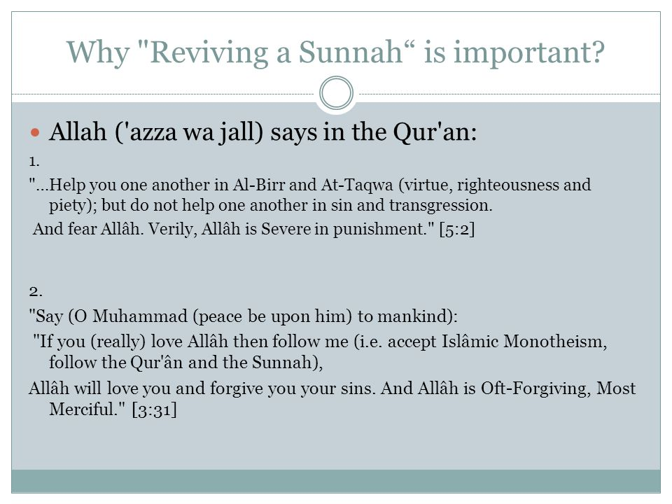 Why Reviving a Sunnah is important.